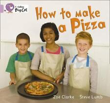 Collins Big Cat - How to Make a Pizza: Band 0/Lilac by Zoe Clarke | Paperback Bo