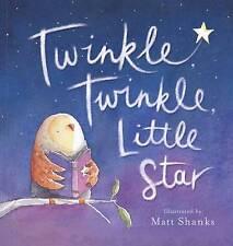Twinkle Twinkle Little Star softcover Matt Shanks Children's Reading Story Book