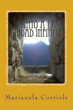 Canto a la Ciudad Infinita : Premio Nacional de Poesia Mariana Sanson 2010 by...
