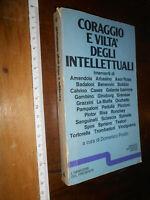 LIBRO: CORAGGIO E VILTÀ DEGLI INTELLETTUALI a cura di D. PORZIO