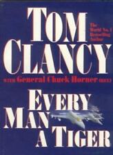Every Man a Tiger (Tom Clancy's commanders series) By Tom Clancy