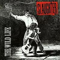 The Wild Life by Slaughter (CD, Apr-1992, Capitol)