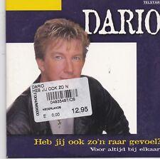 Dario-Heb Jij Ook Zon Raar Gevoel cd single