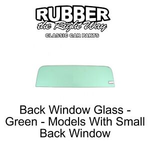 1967 - 1972 Chevy & GMC Truck Back Window Glass - Small - Green - FREE SHIPPING