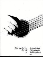 """"""" Gitarrebuch für Madeleine """" von Anton Stingl"""