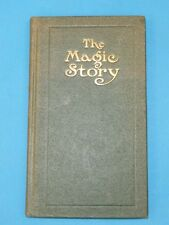THE MAGIC STORY by Frederick Van Rensselaer Dey 1908 Frank Morrison NY * RARE