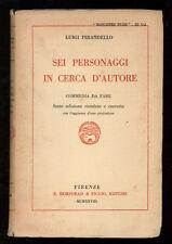 PIRANDELLO LUIGI SEI PERSONAGGI IN CERCA D'AUTORE COMMEDIA DA FARE BEMPORAD 1928