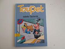 TOUPET T14 TBE SABOTE L'AUTORITE