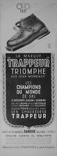 PUBLICITÉ DE PRESSE 1939 CHAUSSURES TRAPPEUR TRIOMPHE AUX JEUX SKI - ADVERTISING