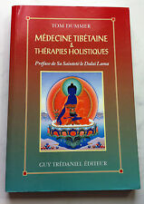 "RARE ""MEDECINE TIBETAINE & THERAPIES HOLISTIQUES"" - TOM DUMMER - TREDANIEL 1997"
