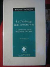Le Cambodge dans la tourmente Le 3e conflit indochinois 1978-1981 par N Regaud