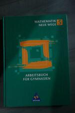 Schroedel Mathematik 5 Neue Wege Arbeitsbuch für Gymnasien 3507854554