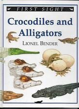 Crocodiles and Alligators by Lionel Bender.  First Sight Book (1995)