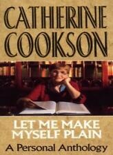 BOOK-Let Me Make Myself Plain: A Personal Anthology,Catherine Cookson
