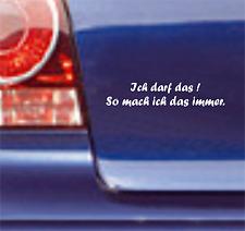 1x 20cm Ich darf das Aufkleber Sticker Bomb Polo Autoaufkleber Racing Sprüche F