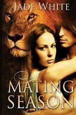 Mating Season: By White, Jade