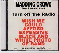 (EX389) Madding Crowd, Turn Off The Radio - 2007 CD