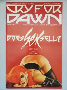 Cry for Dawn Volume 5 Does Sex Sell?  Spring 1991 * Signed - No C.O.A. *