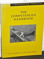 THE COMPETENCIES HANDBOOK Developing Practice PAPERBACK by Steve Whiddett NEW