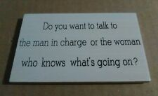 Do You Want To Talk To The Man In Charge Or The... - Wooden Funny Fridge Magnet