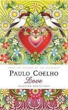 Love: Selected Quotations by Paulo Coelho (Hardback, 2015)