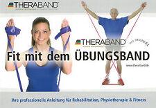 Thera-Band Übungsbroschüre, Anleitung, 24 Seiten, Fit mit dem Übungsband NEU+OVP