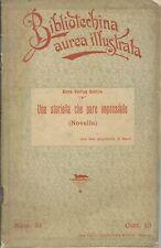 Anna Vertua Gentile- Una Storiella impossibile -Biondo 1903 Bibliotechina Aurea