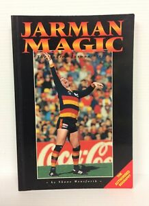 ANDREW JARMAN AFL ADELAIDE CROWS JARMAN MAGIC  - THE STORY - RARE SIGNED COPY