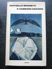 IL GABBIANO AZZURRO- R.BRIGNETTI- EINAUDI 1967- A6