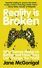 Reality is Broken: Why Games Make Us Better and How They Can Change the World, M