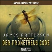 JAMES PATTERSON - MAXIMUM RIDE (3)-DER PROMETHEUS CODE 5 CD NEU