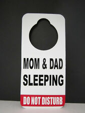 DO NOT DISTURB DOOR HANGER SIGN  MOM AND DAD SLEEPING