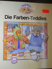 Die Farben - Teddys Teddy-Buch; mit Kindern spielend Farben lernen und verstehen