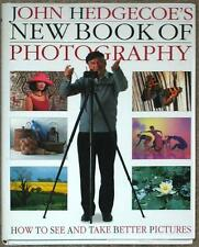 JOHN HEDGECOE'S NEW BOOK OF PHOTOGRAPHY ~ HOW TO SEE & TAKE BETTER PICTURES ~ HC