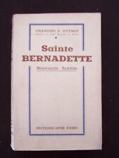 Sainte Bernadette - Souvenirs inédits