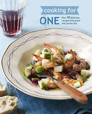 Cooking for One: Delicious Recipes That Prove One Can Be Fun-ExLibrary