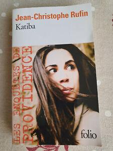 Katiba - Jean-Christophe Rufin - Editions Folio - TBE