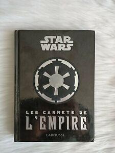 Les Carnets De L'empire STAR WARS Guide Du Commandant LAROUSSE Daniel Wallace FR