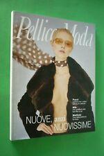 PELLICCE Moda rivista n.2 marzo 2000 FURS NUOVISSIME +MATTIOLO+PUCCI+MIB