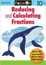 Kumon Focus On Reducing And Calculating Fractions (kumon Focus On Workbook): ...