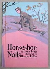 "Horseshoe Nails - Laura Benet 1965 Hardback ""Crisp New"" Children's Book"