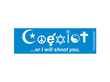 Coexist...or I will shoot you.  (Bumper Sticker)
