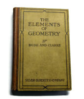 Antique Book: The Elements of Geometry Bush & Clarke 1919