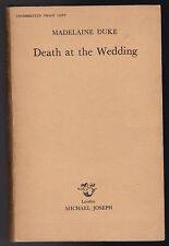 Madelaine Duke - Death at the Wedding - Uncorrected Proof Copy 1976
