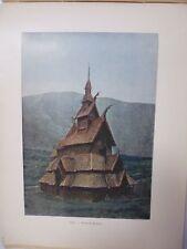 NORVEGE/SUEDE/Gravure 19°in folio couleur/ EGLISE DE BORGUND