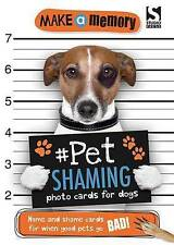 Make a Memory Pet Shaming Dog: Name and shame photo cards for when good pets go