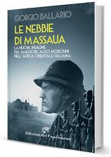 """""""Le nebbie di Massaua"""" noir coloniale di Giorgio Ballario - Africa Orientale"""