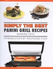Simply The Best Panini Grill Recipes