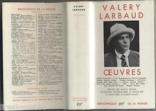 Valery Larbaud œuvres LA Pleiade NRF 1957 jaquette + rhodoid