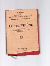 le tre venezie -guida d italia del touring club italiano - primo volume 1920